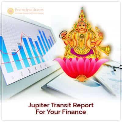Jupiter Transit Report for your Finance