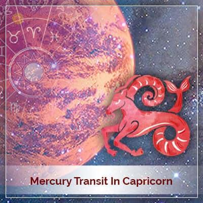 Mercury Transit In Capricorn Horoscope