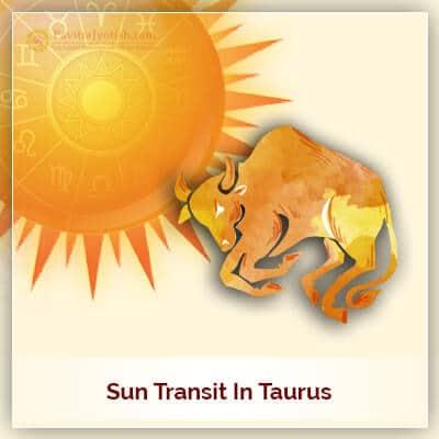 Sun Transit In Taurus Horoscope