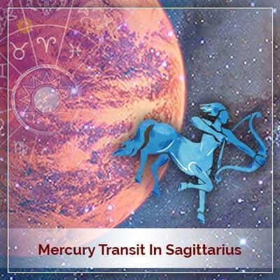 Mercury Transit In Sagittarius Horoscope