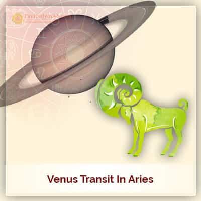 Venus Transit in Aries (Mesh Rashi) on 26th March 2018
