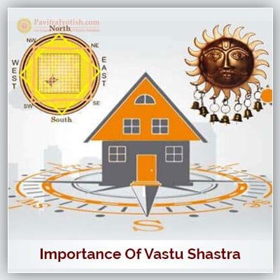 Importance of Vastu Shastra
