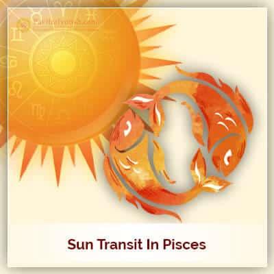 Sun Transit In Pisces Horoscope
