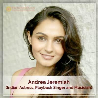 Andrea Jeremiah Horoscope Astrology