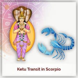 Ketu Transit in Scorpio