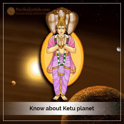 Know about Ketu Planet